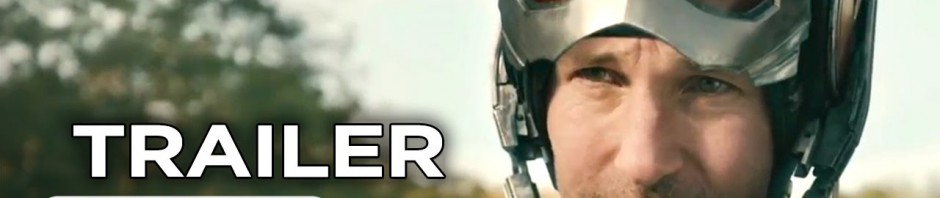 Ant-Man Official Trailer #1